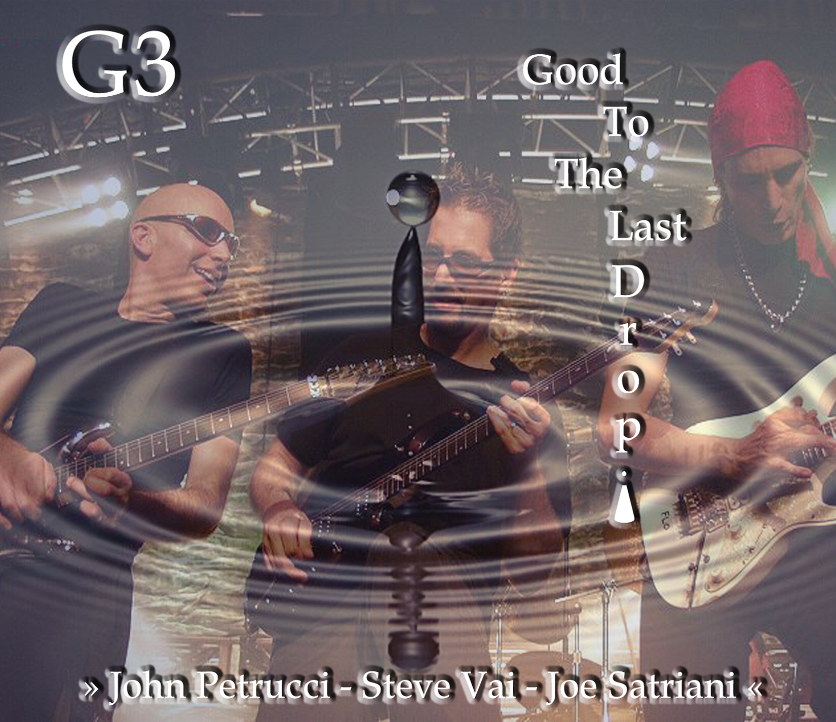 G3 - Good To The Last Drop! - Cover